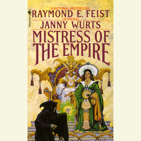 Mistress of the Empire by Raymond Feist and Janny Wurts