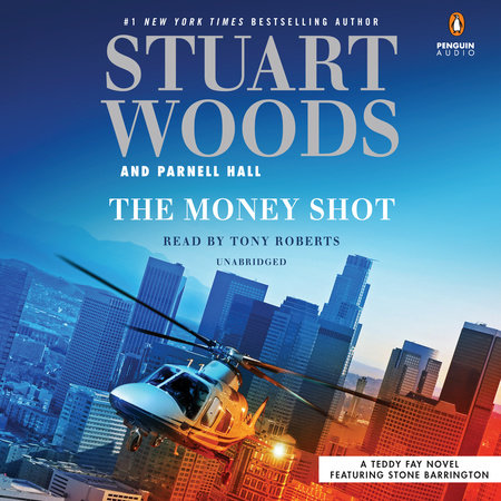 The Money Shot by Stuart Woods and Parnell Hall
