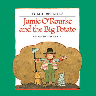 Jamie O'Rourke and the Big Potato cover