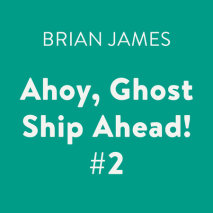 Ahoy, Ghost Ship Ahead! #2 Cover