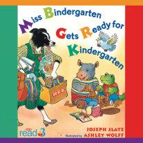 Miss Bindergarten Gets Ready for Kindergarten Cover