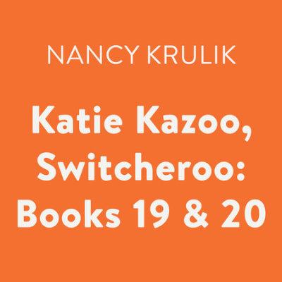 Katie Kazoo, Switcheroo: Books 19 & 20 cover