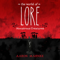 The World of Lore: Monstrous Creatures Cover