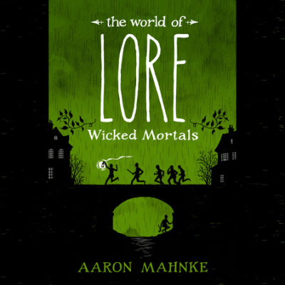 The World of Lore: Wicked Mortals cover