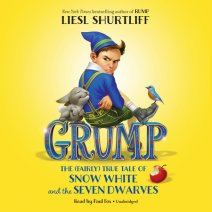 Grump: The (Fairly) True Tale of Snow White and the Seven Dwarves Cover
