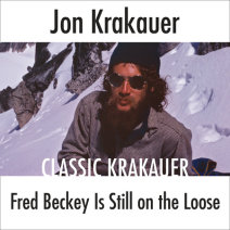 Fred Beckey Is Still On the Loose Cover
