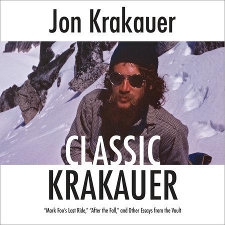 Classic Krakauer by Jon Krakauer