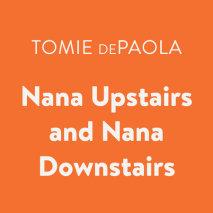 Nana Upstairs and Nana Downstairs Cover