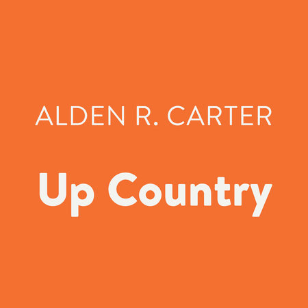 Up Country by Alden R. Carter