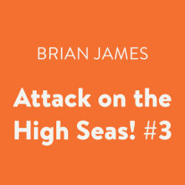 Attack on the High Seas! #3 Cover