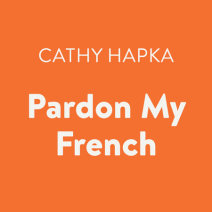 Pardon My French Cover