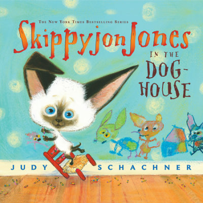 Skippyjon Jones in the Dog-House cover