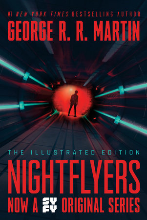 Nightflyers: The Illustrated Edition by George R. R. Martin