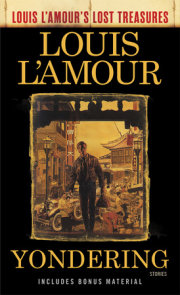 Yondering (Louis L'Amour's Lost Treasures)
