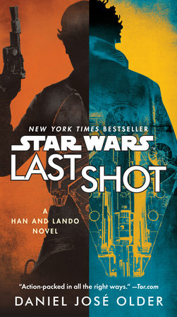 Last Shot (Star Wars) by Daniel José Older