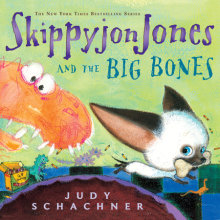 Skippyjon Jones and the Big Bones Cover