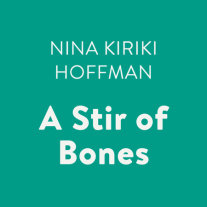 A Stir of Bones Cover