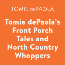 Tomie dePaola's Front Porch Tales and North Country Whoppers Cover