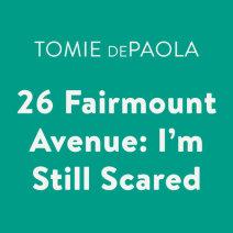 26 Fairmount Avenue: I'm Still Scared Cover