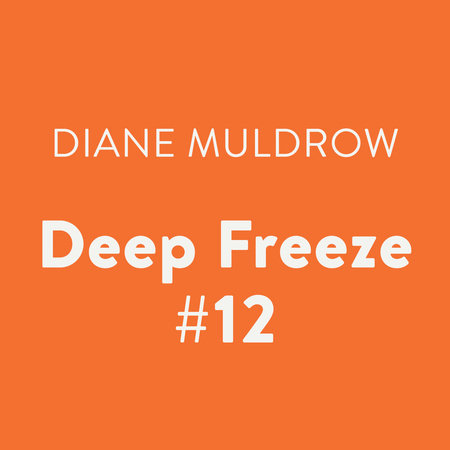 Deep Freeze #12 by Diane Muldrow