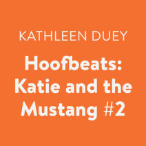 Hoofbeats: Katie and the Mustang #2 Cover