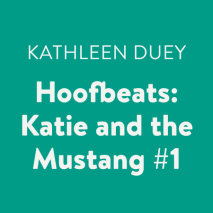Hoofbeats: Katie and the Mustang #1 Cover
