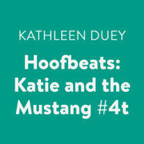 Hoofbeats: Katie and the Mustang #4 Cover