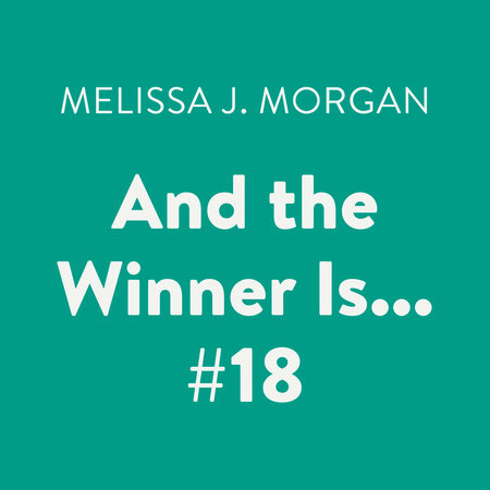 And the Winner Is... #18 by Melissa J. Morgan