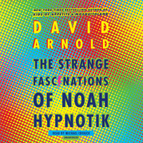 The Strange Fascinations of Noah Hypnotik Cover