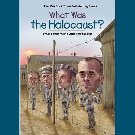 What Was the Holocaust? by Gail Herman and Who HQ