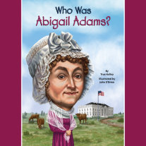 Who Was Abigail Adams? Cover