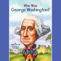 Who Was George Washington? Cover