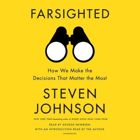 Farsighted by Steven Johnson
