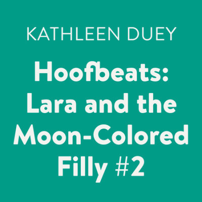 Hoofbeats: Lara and the Moon-Colored Filly #2 cover