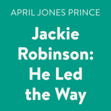 Jackie Robinson: He Led the Way Cover