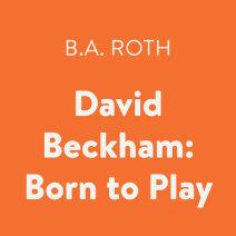 David Beckham: Born to Play Cover