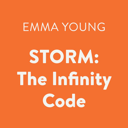 STORM: The Infinity Code by Emma Young
