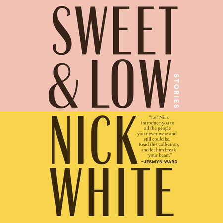 Sweet and Low by Nick White