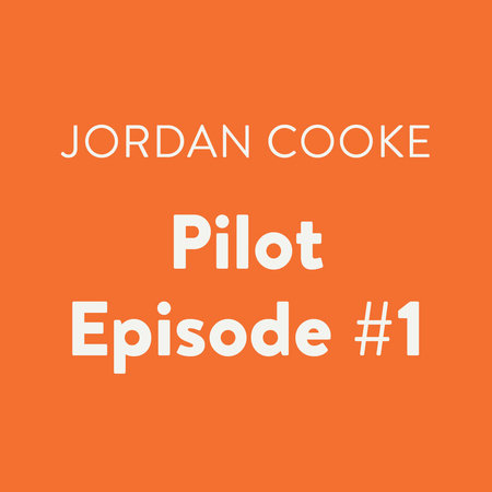 Pilot Episode #1