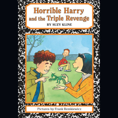 Horrible Harry and the Triple Revenge cover