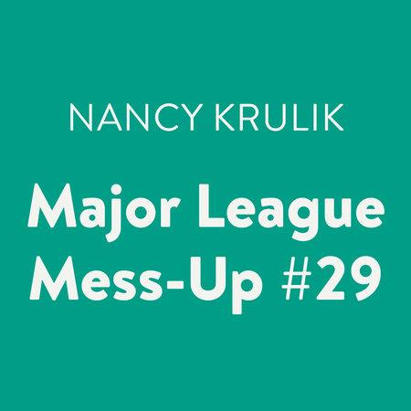 Major League Mess-Up #29 by Nancy Krulik