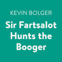 Sir Fartsalot Hunts the Booger Cover