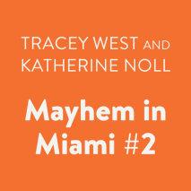 Mayhem in Miami #2 Cover