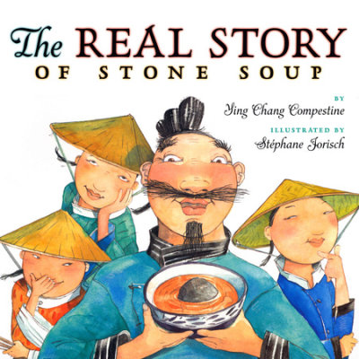 The Real Story of Stone Soup cover