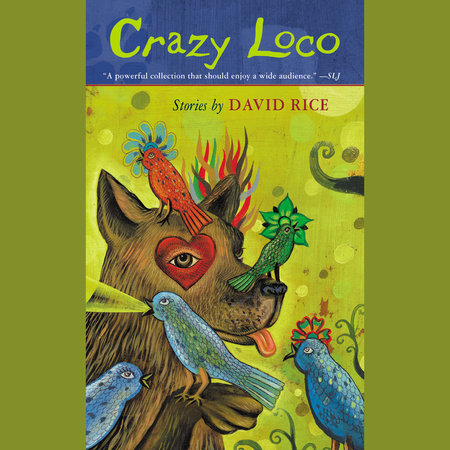 Crazy Loco by David Talbot Rice