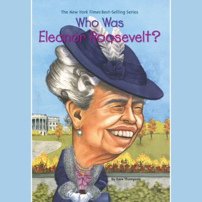 Who Was Eleanor Roosevelt? cover