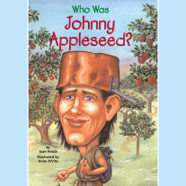 Who Was Johnny Appleseed? Cover