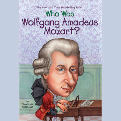 Who Was Wolfgang Amadeus Mozart? cover