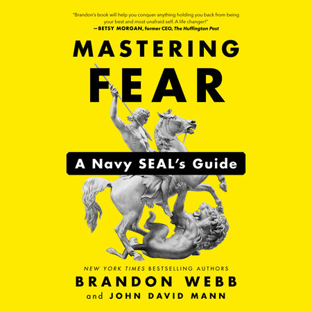Mastering Fear by Brandon Webb and John David Mann