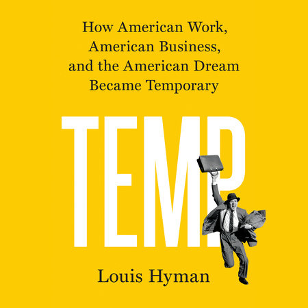 Temp by Louis Hyman